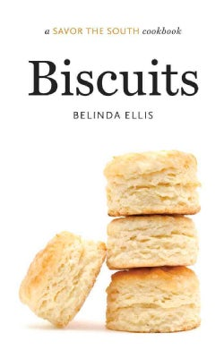 Biscuits: A Savor the South Cookbook (Hardcover)