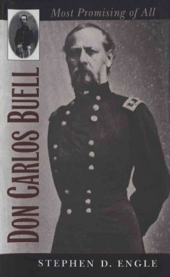 Don Carlos Buell: Most Promising of All (Paperback)