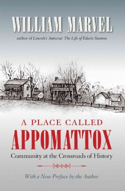 A Place Called Appomattox: Community at the Crossroads of History (Paperback)