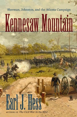Kennesaw Mountain: Sherman, Johnston, and the Atlanta Campaign (Paperback)