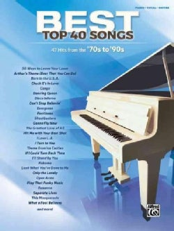 Best Top 40 Songs '70s to '90s: 47 Hits from the '70s to '90s: Piano / Vocal / Guitar (Paperback)