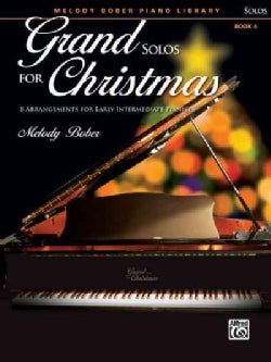 Grand Solos for Christmas: 8 Arrangements for Early Intermediate Pianists (Paperback)