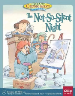 The Not-so-silent-night: An Instant Christmas Pageant (Paperback)