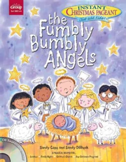 The Fumbly Bumbly Angels: An Instant Christmas Pageant (Paperback)