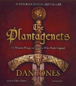The Plantagenets: The Warrior Kings and Queens Who Made England (CD-Audio)