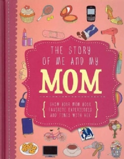 The Story of Me and My Mom (Notebook / blank book)