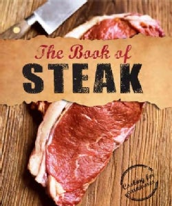 The Book of Steak: Cooking for Carnivores (Hardcover)