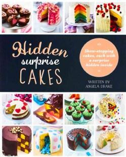 Hidden Surprise Cakes (Hardcover)