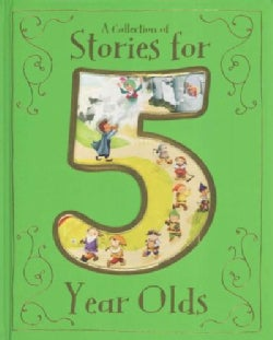 Collection of Stories for 5 Year Olds (Hardcover)