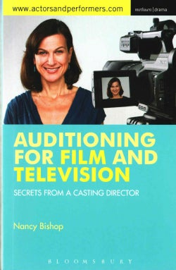Auditioning for Film and Television: Secrets from a Casting Director (Paperback)