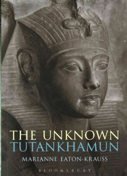 The Unknown Tutankhamun: A Biography of the Unknown King (Paperback)