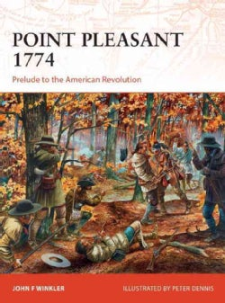 Point Pleasant 1774: Prelude to the American Revolution (Paperback)