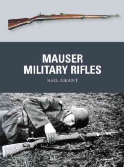 Mauser Military Rifles (Paperback)