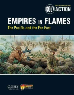 Empires in Flames: The Pacific and the Far East (Paperback)