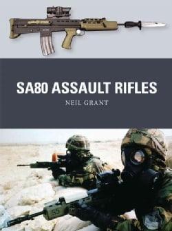 Sa80 Assault Rifles (Paperback)