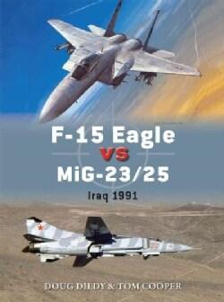 F-15C Eagle vs MiG-23/25 (Paperback)