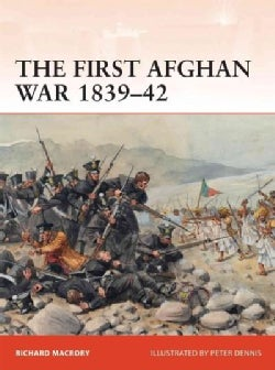 The First Afghan War 183942 (Paperback)