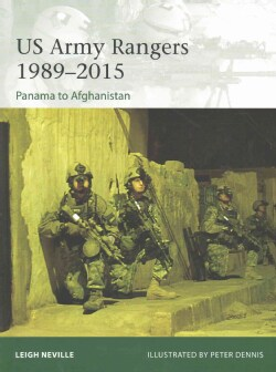 Us Army Rangers 19892015: Panama to Afghanistan (Paperback)
