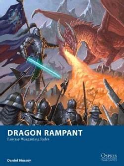 Dragon Rampant: Fantasy Wargaming Rules (Paperback)
