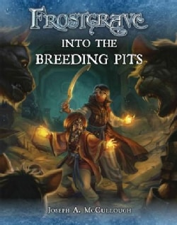 Into the Breeding Pits (Paperback)