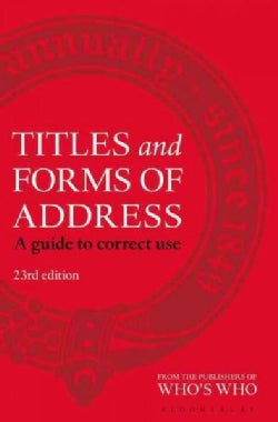 Titles and Forms of Address: A Guide to Correct Use (Hardcover)
