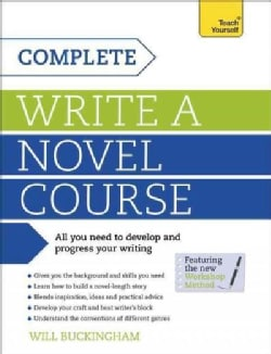 Teach Yourself Complete Write a Novel Course (Paperback)