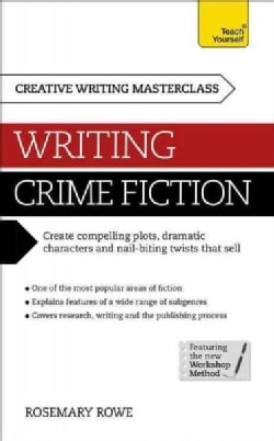 Teach Yourself Masterclass Writing Crime Fiction (Paperback)