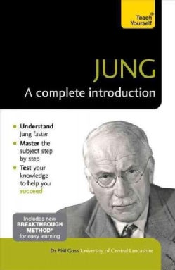 Teach Yourself Jung: A Complete Introduction (Paperback)