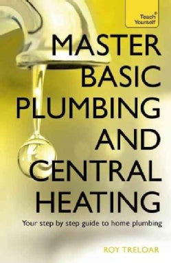 Master Basic Plumbing and Central Heating (Paperback)