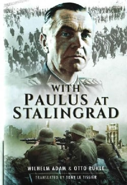 With Paulus at Stalingrad (Hardcover)
