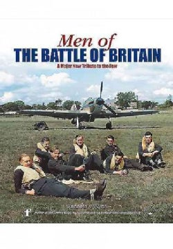 Men of the Battle of Britain: A Biographical Directory of the Few (Hardcover)