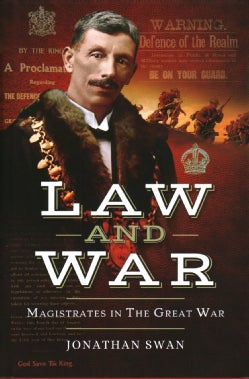 Law and War: Magistrates in the Great War (Hardcover)