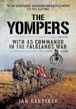 The Yompers: With 45 Commando in the Falklands War (Paperback)