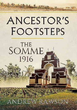 The Somme 1916: The Somme 1916 (Paperback)