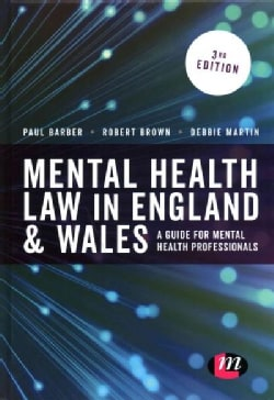 Mental Health Law in England & Wales: A Guide for Mental Health Professionals (Hardcover)