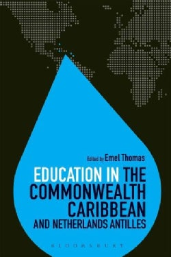 Education in the Commonwealth Caribbean and Netherlands Antilles (Paperback)
