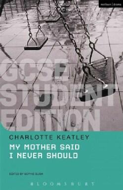 My Mother Said I Never Should GCSE (Paperback)