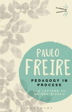 Pedagogy in Process: The Letters to Guinea-Bissau (Paperback)