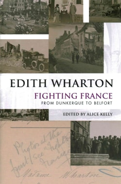 Fighting France: From Dunkerque to Belfort (Hardcover)