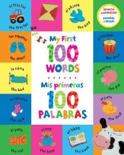 My First 100 Words / Mis primeras 100 palabras (Hardcover)