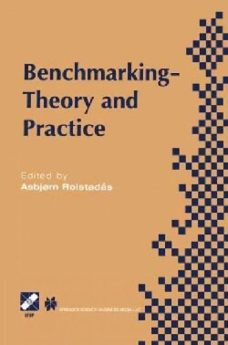 Benchmarking: Theory and Practice (Paperback)