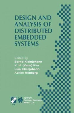 Design and Analysis of Distributed Embedded Systems: Ifip 17th World Computer Congress - Tc10 Stream on Distribut... (Paperback)
