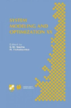 System Modeling and Optimization XX: IFIP TC7 20th Conference on System Modeling and Optimization July 23-27, 200... (Paperback)