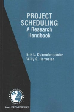 Project Scheduling: A Research Handbook (Paperback)