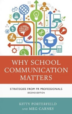 Why School Communication Matters: Strategies from PR Professionals (Hardcover)