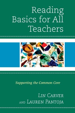 Reading Basics for All Teachers: Supporting the Common Core (Paperback)