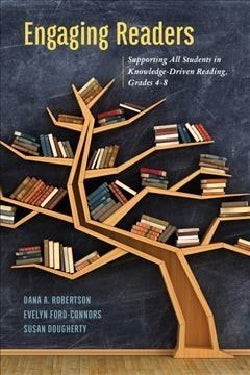 Engaging Readers: Supporting All Students in Knowledge-driven Reading, Grades 4-8 (Paperback)