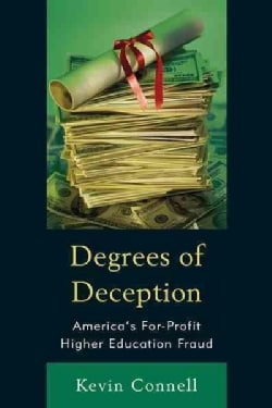 Degrees of Deception: America's For-Profit Higher Education Fraud (Hardcover)