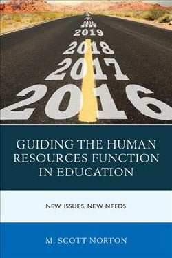 Guiding the Human Resources Function in Education: New Issues, New Needs (Hardcover)