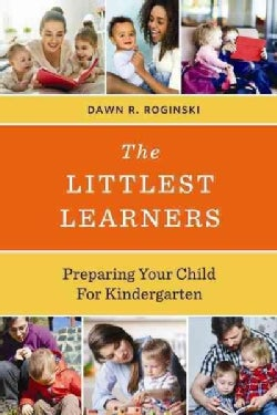 The Littlest Learners: Preparing Your Child for Kindergarten (Hardcover)